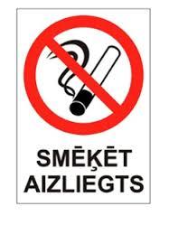 smēķēt aizliegts